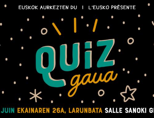 Quiz Gaua : le nouvel événement drôle et convivial de l'Eusko !
